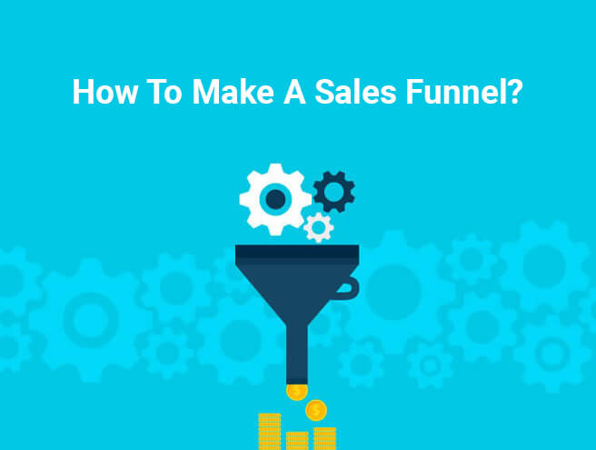 How To Make A Sales Funnel